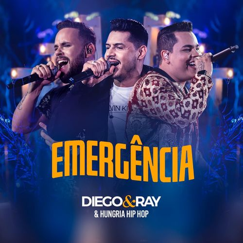 Baixar Diego e Ray Part. Hungria Hip Hop – Emergencia (2020)